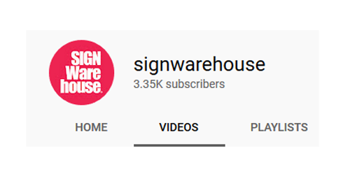 SIGNWarehouse YouTube Channel